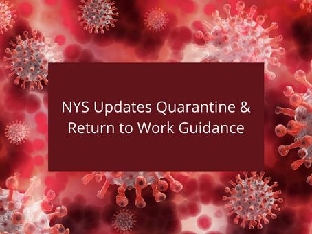 NYS Updates Quarantine & Return to Work Guidance