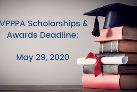 Tomorrow, May 29th, is the Deadline for VPPPA Scholarships & Awards
