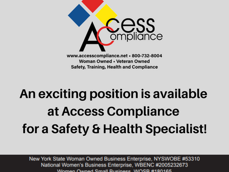 An exciting position is available at Access Compliance for a Safety & Health Specialist!