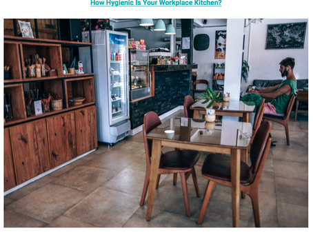 Check out this VPPPA blog post on How Hygienic Is Your Workplace Kitchen?