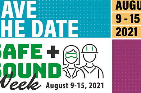 Save the date: Safe + Sound Week 2021 will be held August 9-15!