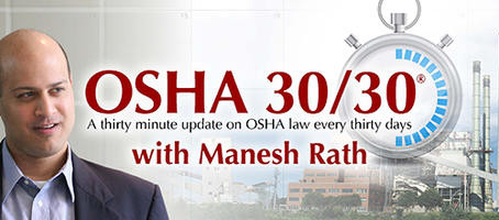 Next OSHA 30/30 Webinar - July 22nd!