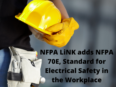 NFPA LiNK adds NFPA 70E, Standard for Electrical Safety in the Workplace