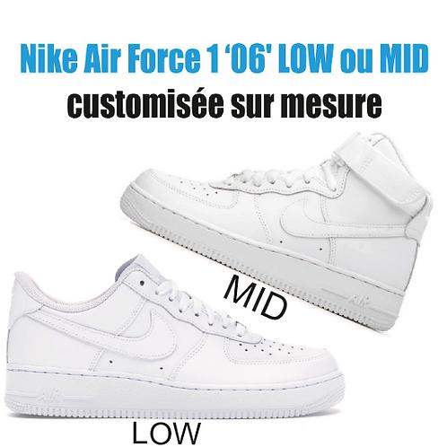 """NIKE AIR FORCE 1  """"06"""" Sur mesure"""