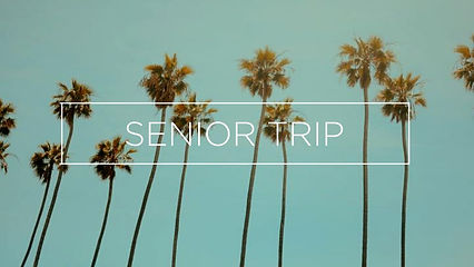 SENIOR TRIP.jpg