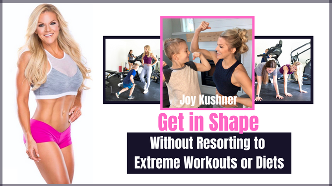 Get In Shape Without Resorting To Extreme Workouts or Diets