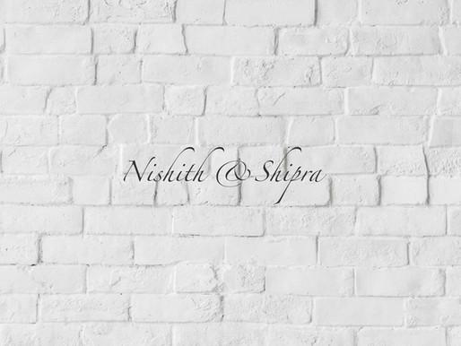 Nishith & Shipra