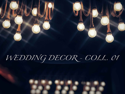 WEDDING DECORATION : COLL. 01