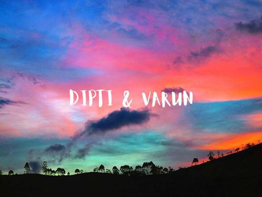 VARUN & DIPTI