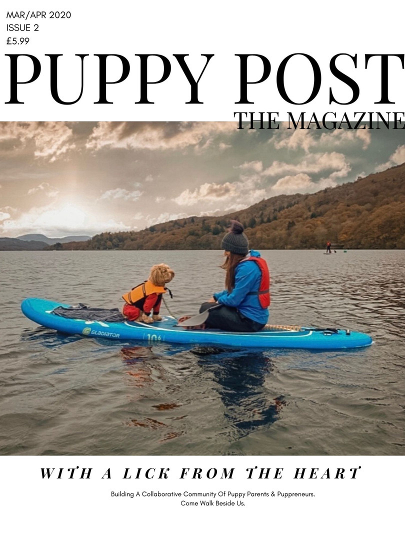 Puppy Post The Magazine Issue 2 - Mar/Apr 2020