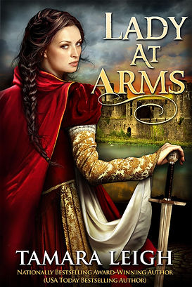Lady At Arms: A Medieval Romance (Book #1)