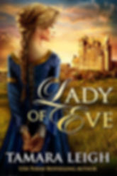 Lady Of Eve: A Medieval Romance (Book 2)