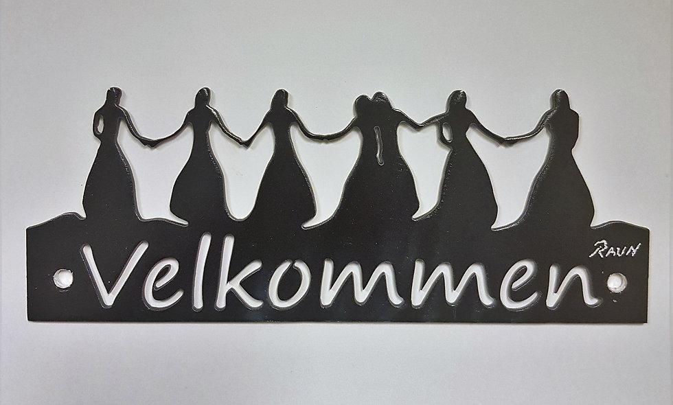 Velkommen skilt 7 søstre