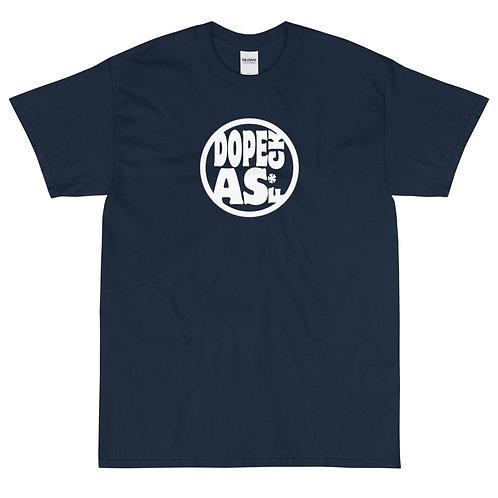 Dope as Fuck Short Sleeve T-Shirt