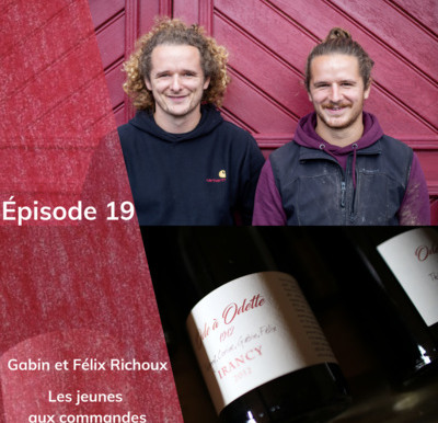 Episode 19 : Gabin et Félix Richoux, les jeunes aux commandes