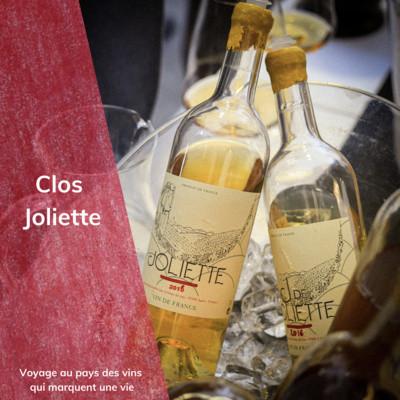 Des vins d'émotions : Clos Joliette