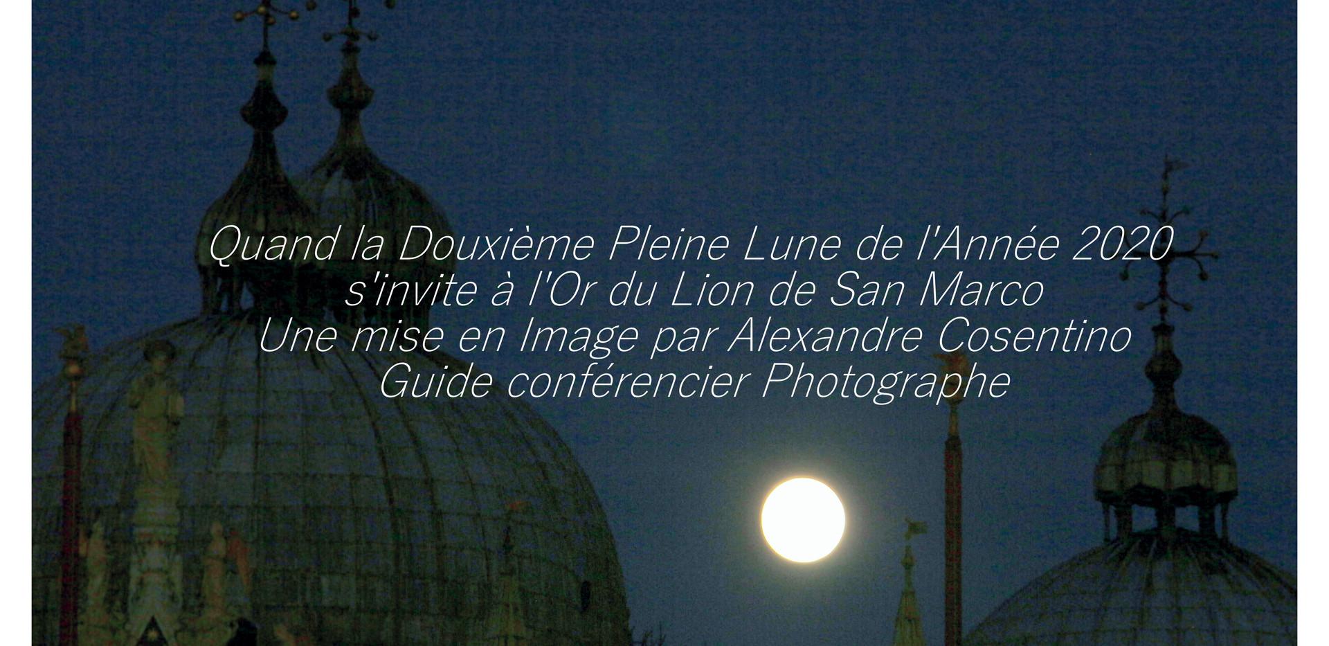 La 12eme Lune et San Marco by Alexandre Cosentino