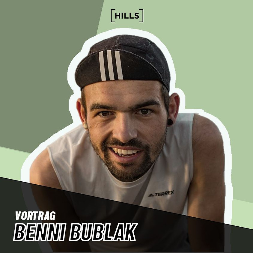 [HILLS] EVENTS - Vortrag Benni Bublak