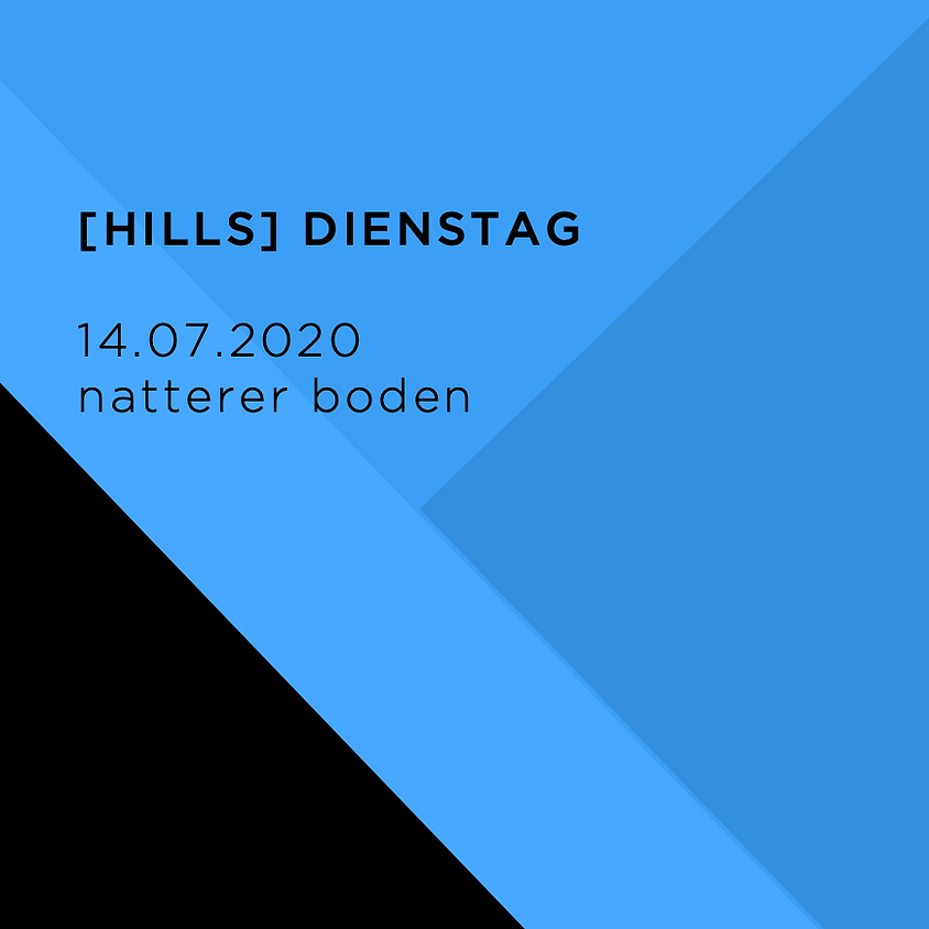 [HILLS] DIENSTAG