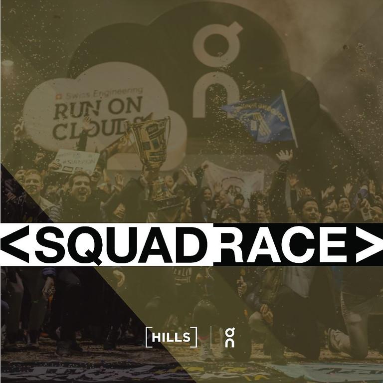 < SQUAD RACE >
