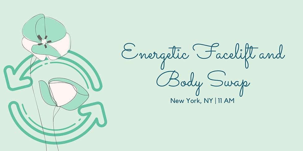 Energetic Facelift and Body Swap