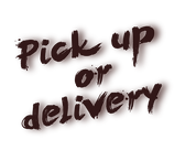 We offer pick up or delivery