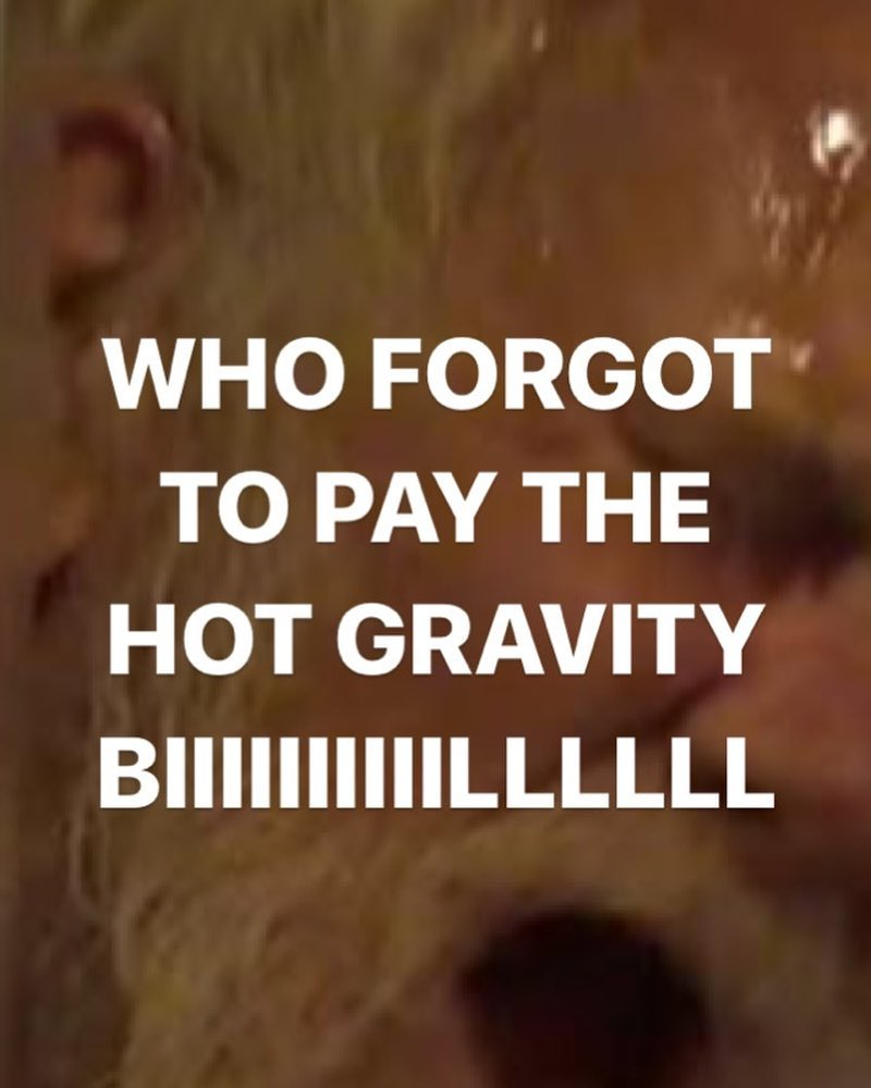 hot gravity bill