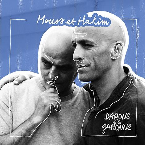 Copie de Mouss & Hakim - Darons de la Garonne 1000x1000.jpg