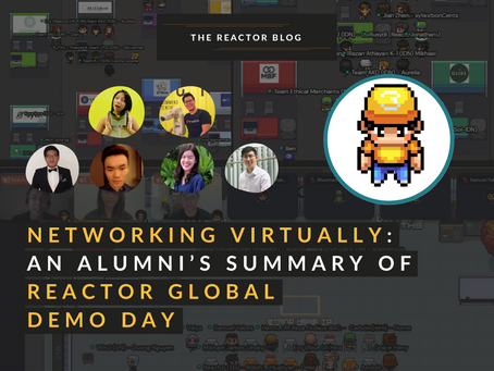 Networking Virtually: An Alumni's Summary of Reactor Global Demo Day