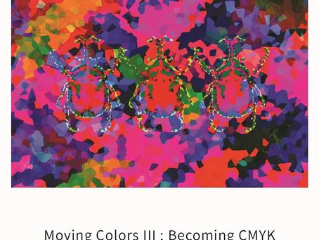 배은혜 개인전 <Moving Colors III : Becoming CMYK>