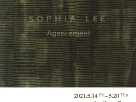 소피아 리 개인전 <아장스망(Agencement)>