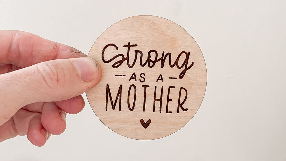 Strong as a Mother magnet
