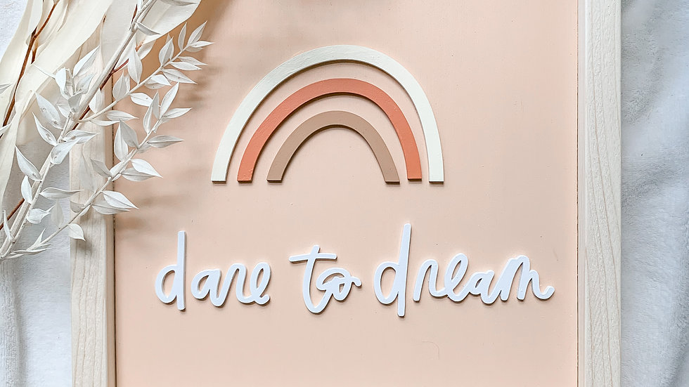 Dare to Dream laser cut wood sign