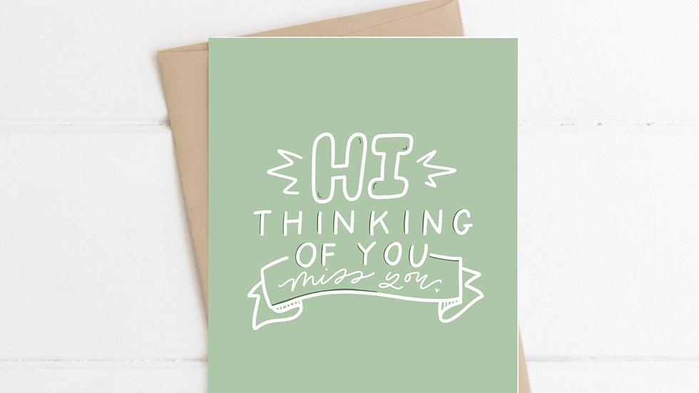 Hi Thinking of You card
