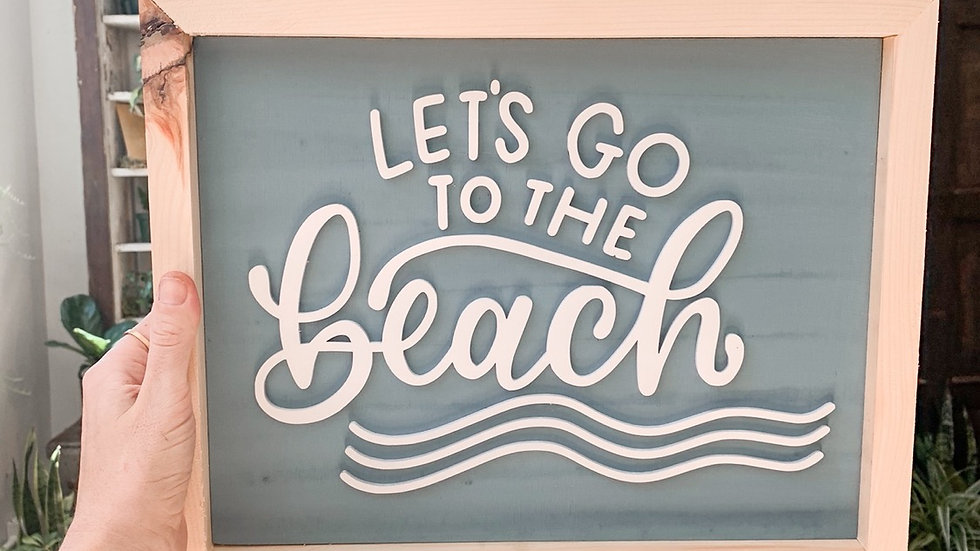 Let's Go to the Beach laser cut sign
