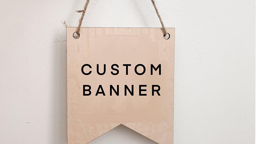 Custom Wood Banner