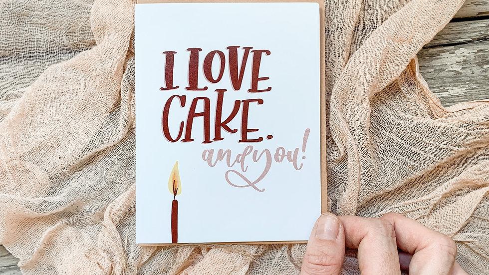 I Love Cake birthday card