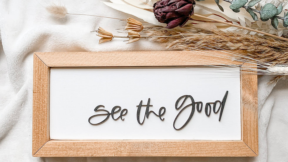 See the Good laser cut sign