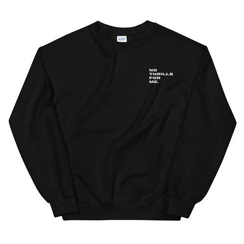 NO THRILLS Unisex Embroidered Sweatshirt