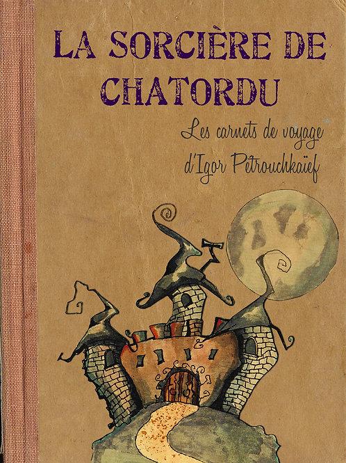 La sorcière de Chatordu