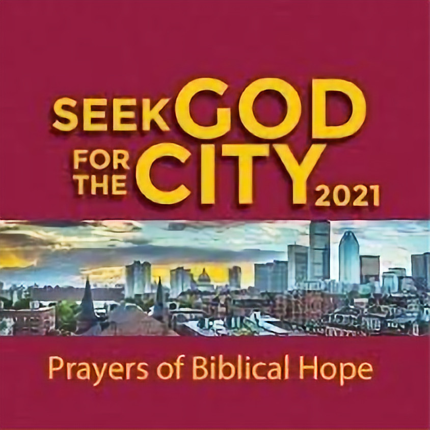 Seek God for the City 2021