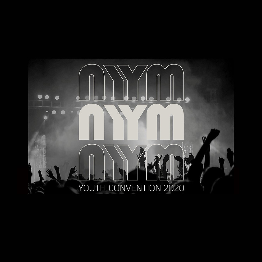 NYM Youth Convention 2020 Registration!