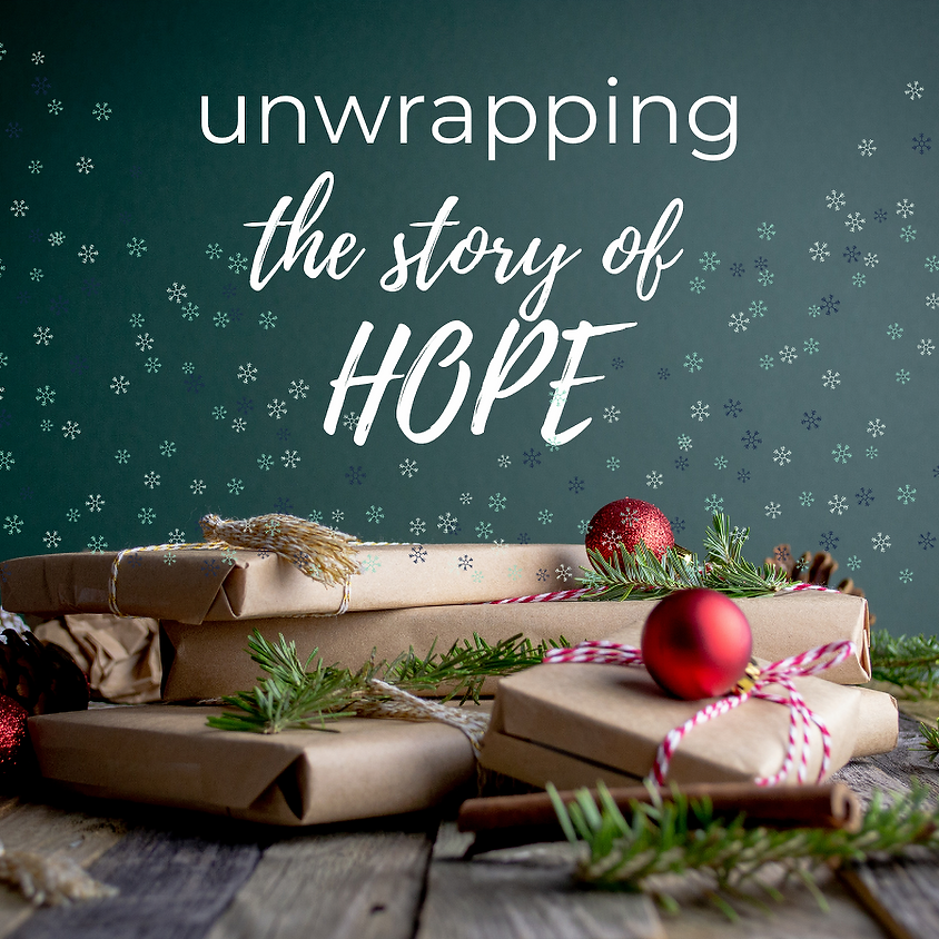 Unwrapping The Story Of Hope