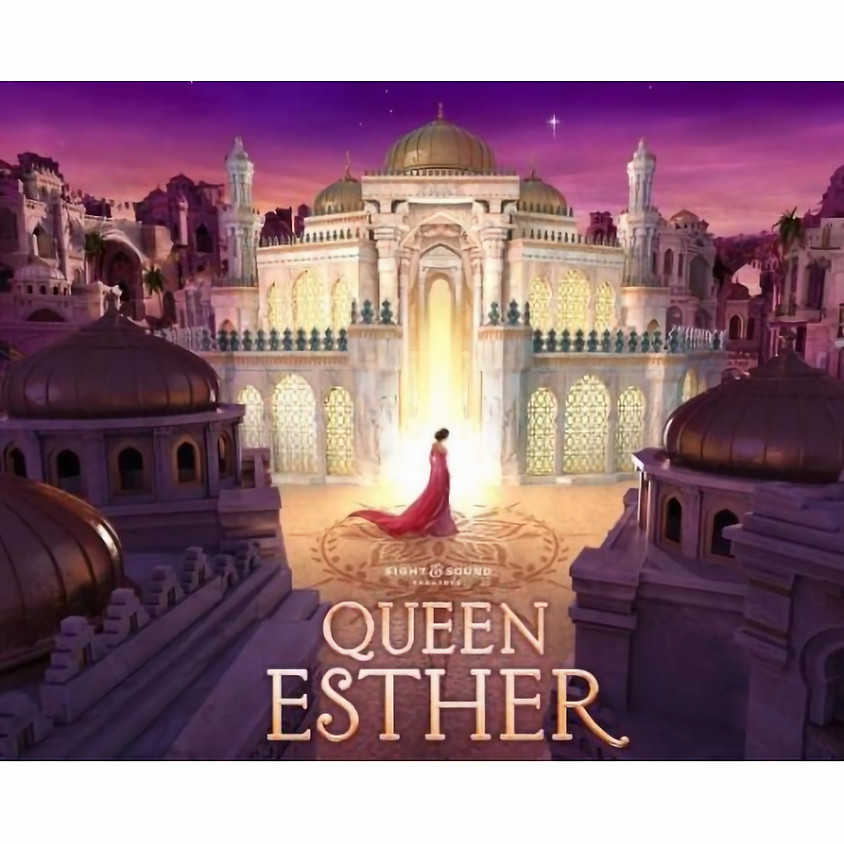 Sight and Sound Queen Esther