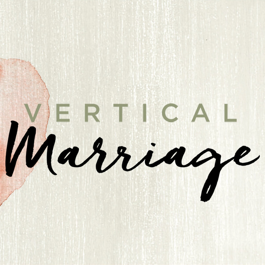 2B One Ministry presents Vertical Marriage