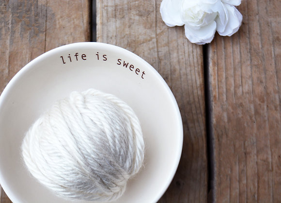 Ceramic Ice Cream Bowl or Dessert Dish - Life is Sweet