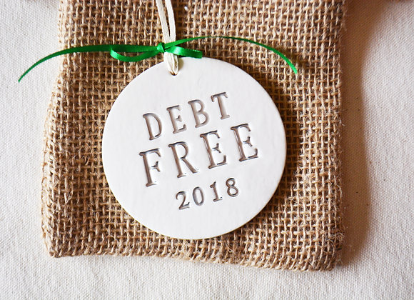 Debt Free Ornament with Year - Unique Husband or Wife Christmas Gift