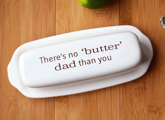 Custom Butter Dish - Stepdad or Dad Gift - Father's Day Gift
