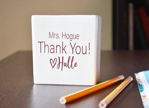 Teacher Appreciation Thank You Gift - Pen or Pencil Holder - Custom Teacher Gift