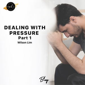 Dealing with Pressure (Part 1)